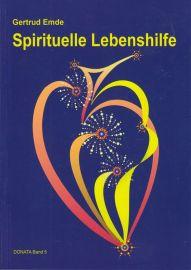 Spirituelle Lebenshilfe - Donata Band 5