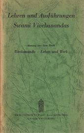 """Lehren und Ausführungen Swami Vivekanandas - Auszug aus dem Buch """"Vivekananda - Leben und Werk"""""""
