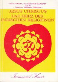 Jesus Christus - Das Herz der indischen Religionen